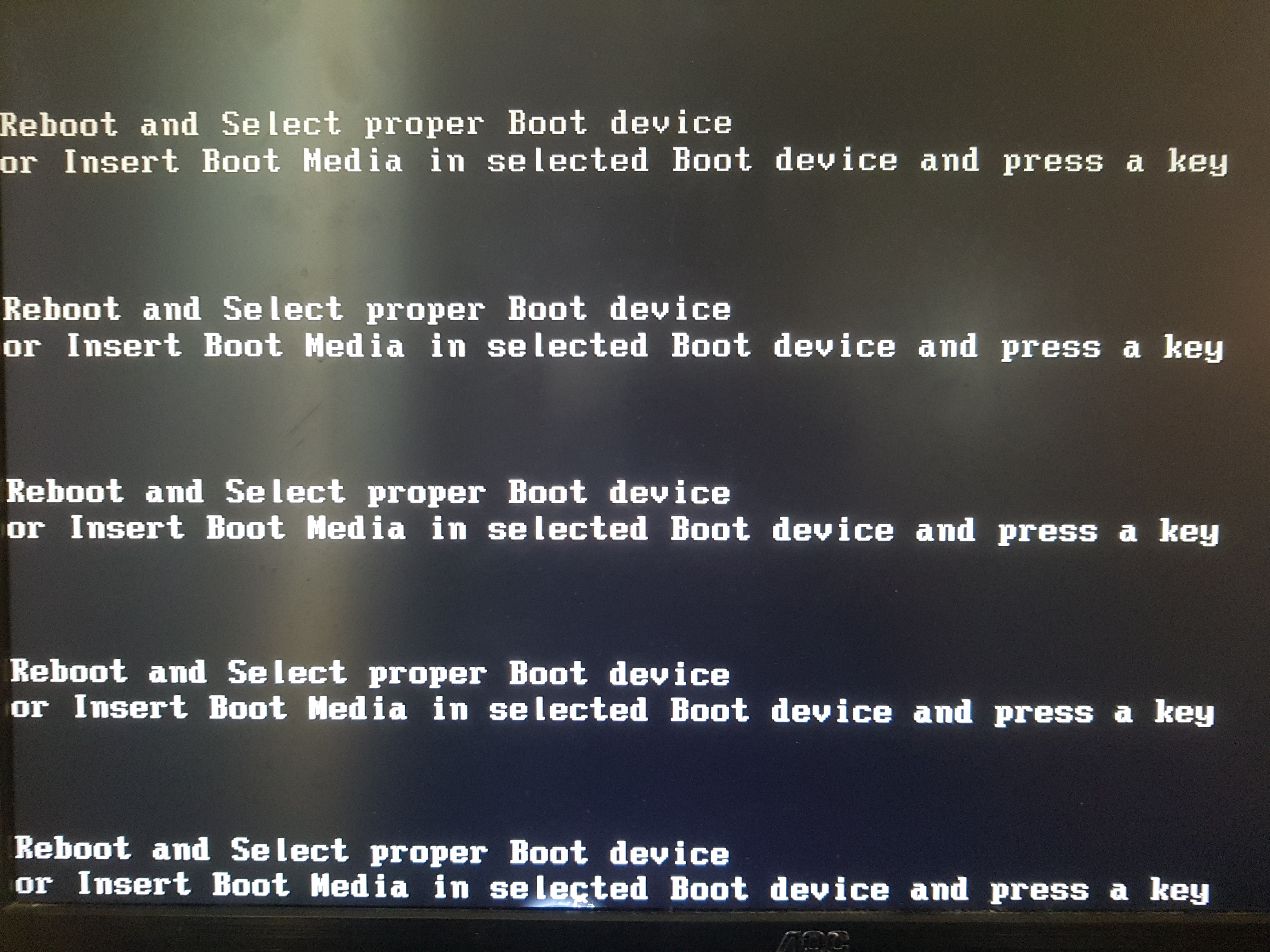 Reboot and select proper boot device? - Troubleshooting